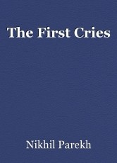 The First Cries