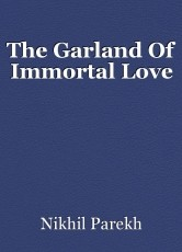 The Garland Of Immortal Love