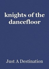 knights of the dancefloor