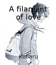 A filament of love