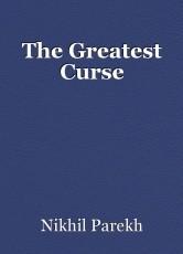 The Greatest Curse