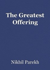 The Greatest Offering