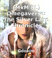 (MxM BL) Omegaverse: The Silver Lake Chronicles