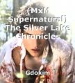 (MxM Supernatural) The Silver Lake Chronicles