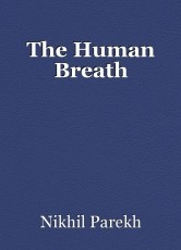 The Human Breath