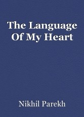 The Language Of My Heart