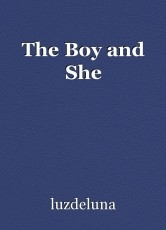 The Boy and She