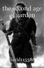 the second age of gardon