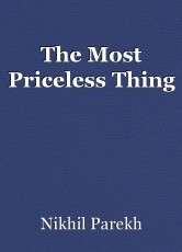 The Most Priceless Thing