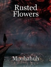 Rusted Flowers