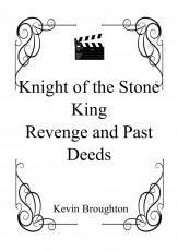 Knight of the Stone King - Revenge and Past Deeds