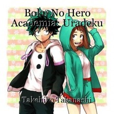 Boku No Hero Academia: Uradeku