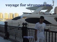 voyage for stronger me