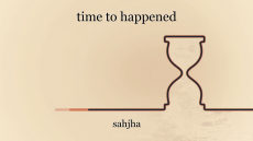 time to happened