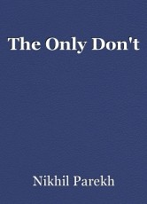 The Only Don't
