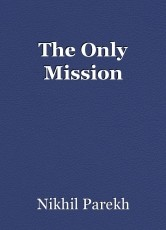 The Only Mission