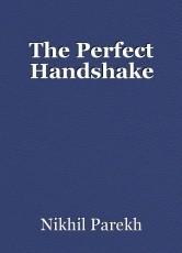 The Perfect Handshake