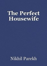 The Perfect Housewife