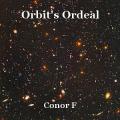 Orbit's Ordeal