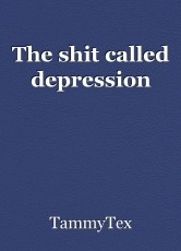 The shit called depression