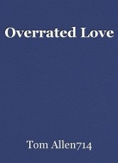 Overrated Love