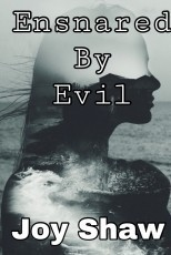 Ensnared by Evil