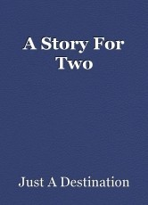 A Story For Two