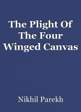 The Plight Of The Four Winged Canvas
