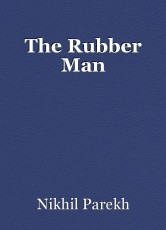 The Rubber Man