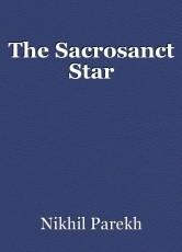 The Sacrosanct Star