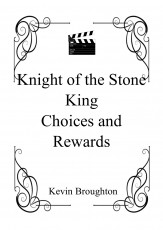 Knight of the Stone King - Choices and Rewards