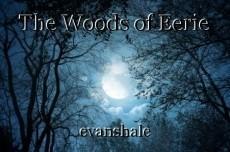 The Woods of Eerie