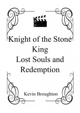 Knight of the Stone King - Lost Souls and Redemption
