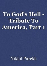 To God's Hell - Tribute To America, Part 1