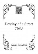 Destiny of a Street Child
