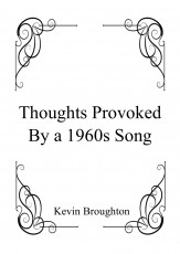 Thoughts provoked from a 1960s song