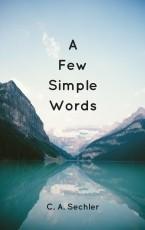 A Few Simple Words