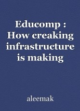 Educomp : How creaking infrastructure is making students disinterested in learning
