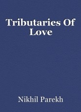 Tributaries Of Love