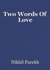 Two Words Of Love