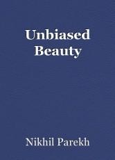 Unbiased Beauty