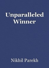 Unparalleled Winner