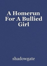 A Homerun For A Bullied Girl