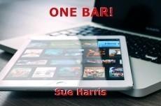 ONE BAR!