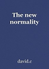 The new normality