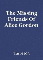 The Missing Friends Of Alice Gordon