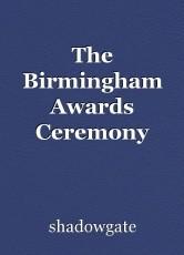 The Birmingham Awards Ceremony