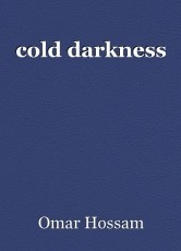 cold darkness