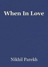 When In Love