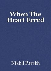 When The Heart Erred